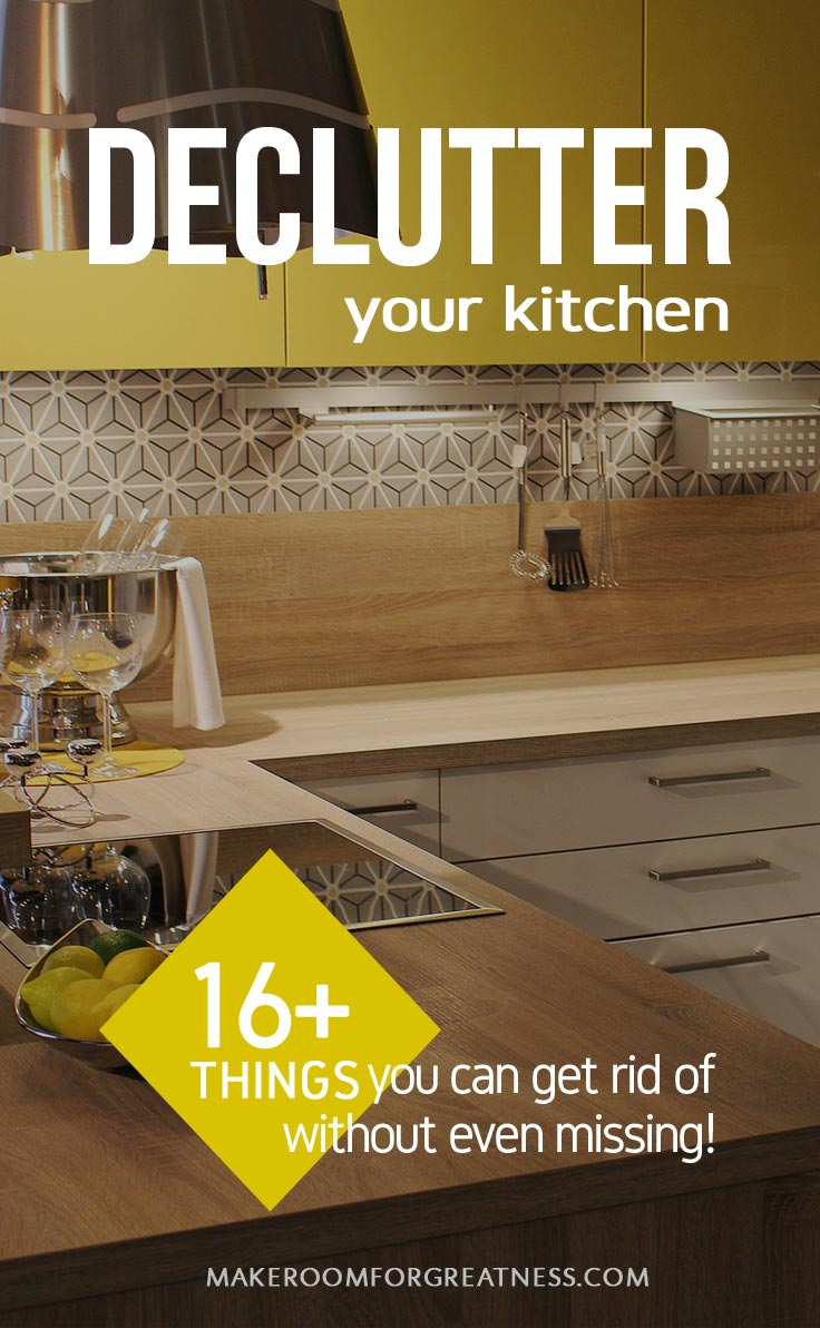 Decluttering - 16+ things you can get rid of from your kitchen without even missing